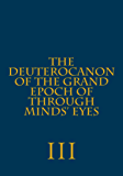 The Deuterocanon of The Grand Epoch of Through Minds' Eyes