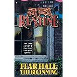 Fear Hall: The Beginning (Fear Street, No. 46)