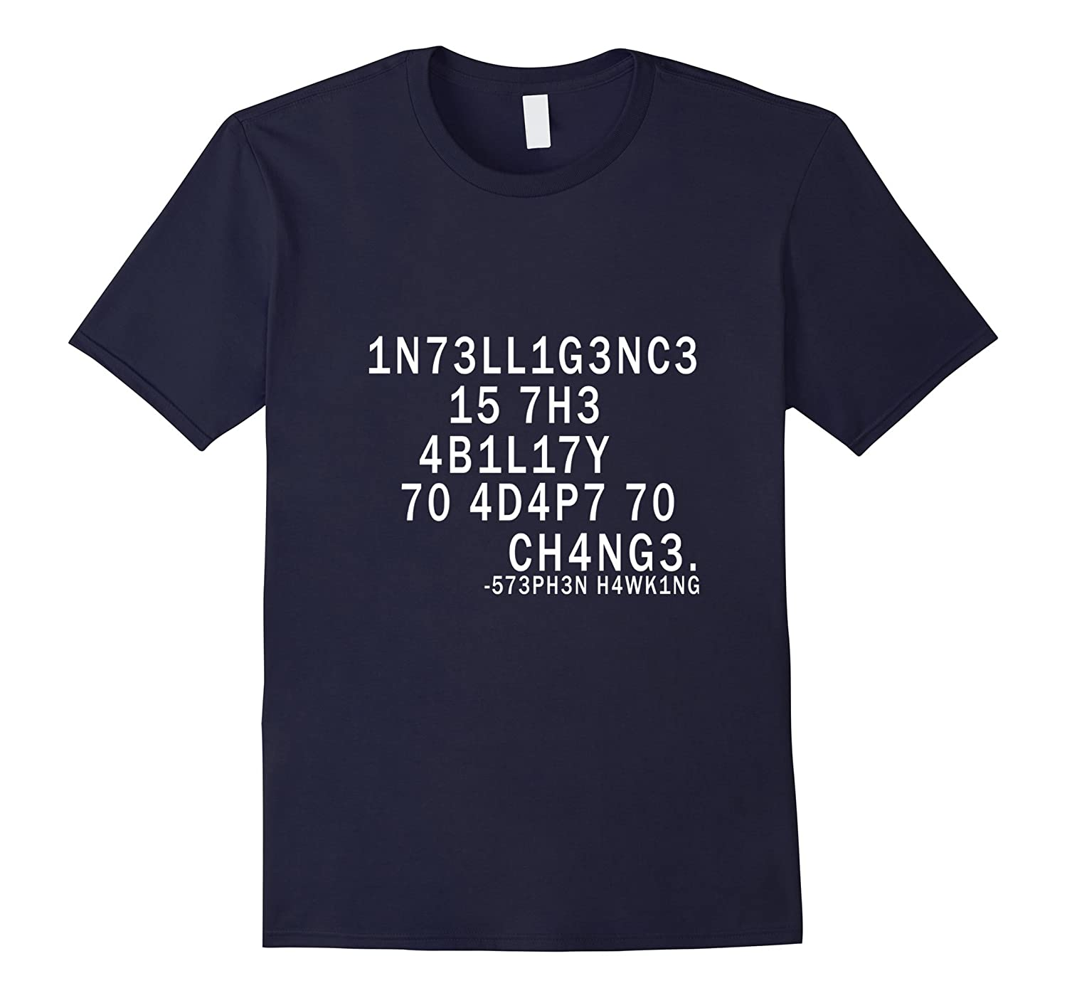 Hawking Shirt Intelligence Is The Ability To Adapt To Change-CD