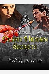 Deeply Hidden Secrets: A Transgender Suspense Novel Kindle Edition