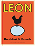 Little Leon: Breakfast & Brunch: Recipes for healthy eating with quick and simple ideas for breakfast and brunch. (Little Leons) (English Edition)