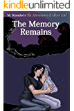 The Memory Remains (The Adventures of Silver Girl Book 3)