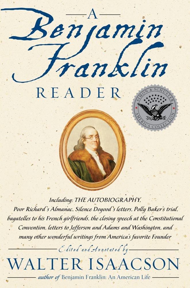 A Benjamin Franklin Reader PDF