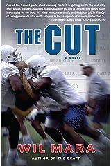 The Cut: A NFL Novel Kindle Edition