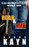 Roar & Lizzy: A Forever Kind of Love