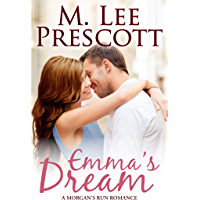 Emma's Dream (Morgan's Run Romances Book 1)