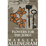 Flowers for the Judge: A witty mystery set in the world of publishing (The Albert Campion Mysteries Book 5)