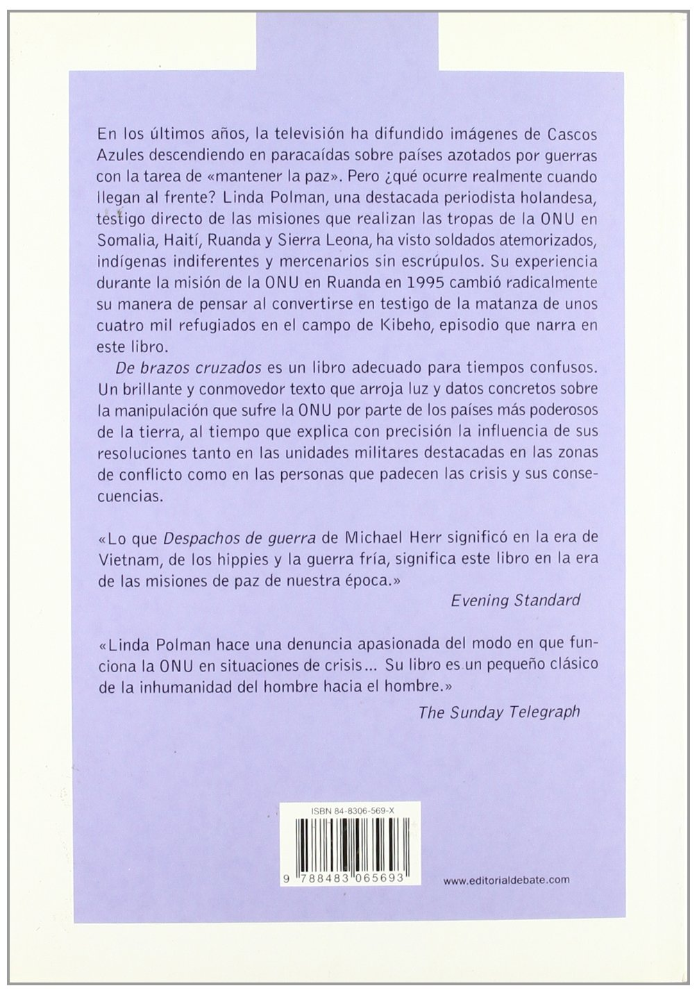 Amazon.com: De brazos cruzados / We Did Nothing (Arena Abierta) (Spanish Edition) (9788483065693): Linda Polman: Books