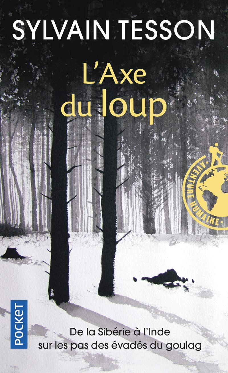 L'Axe Du Loup (French Edition) PDF