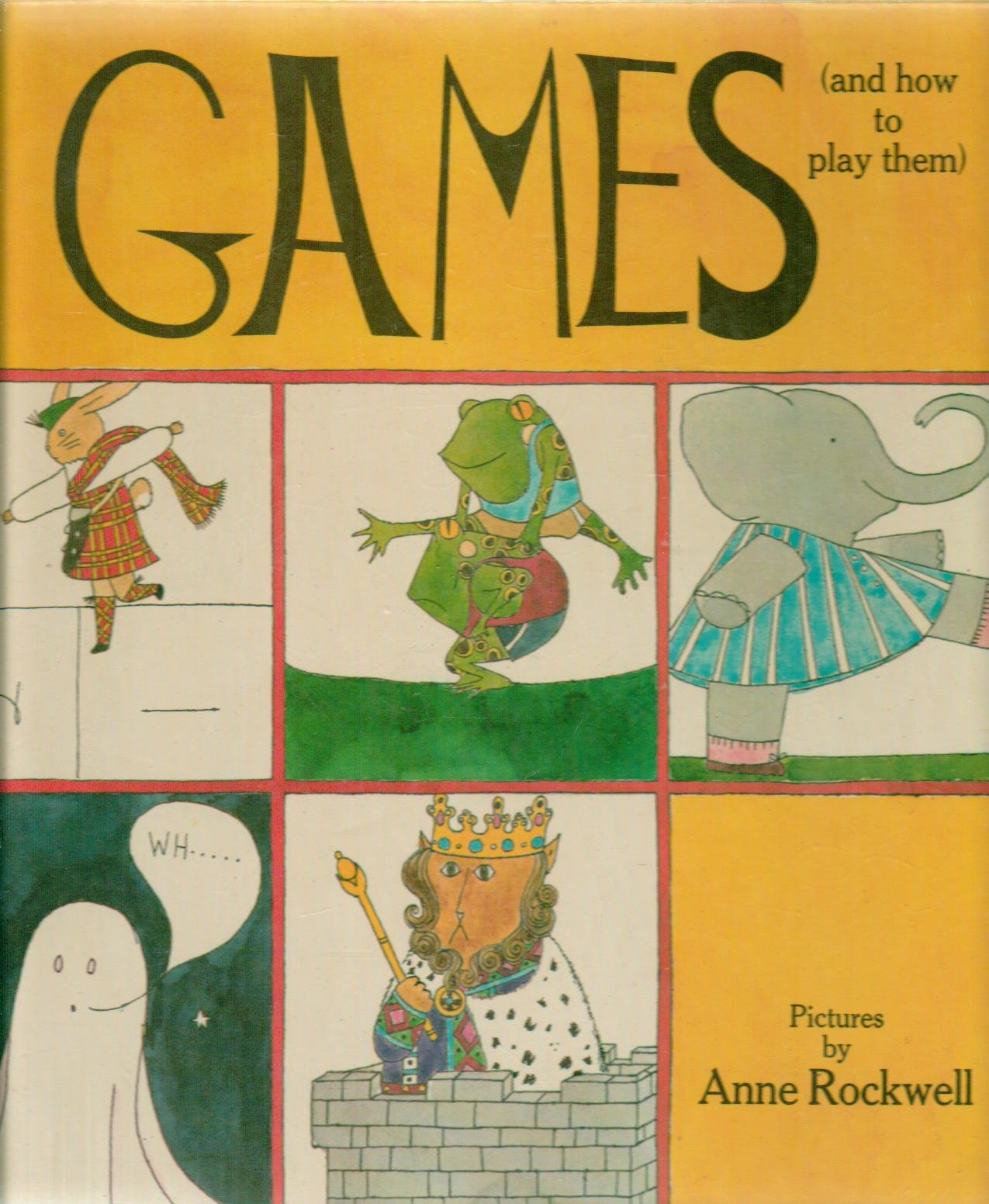 Games and How to Play Them: Anne Rockwell: 9780241024119