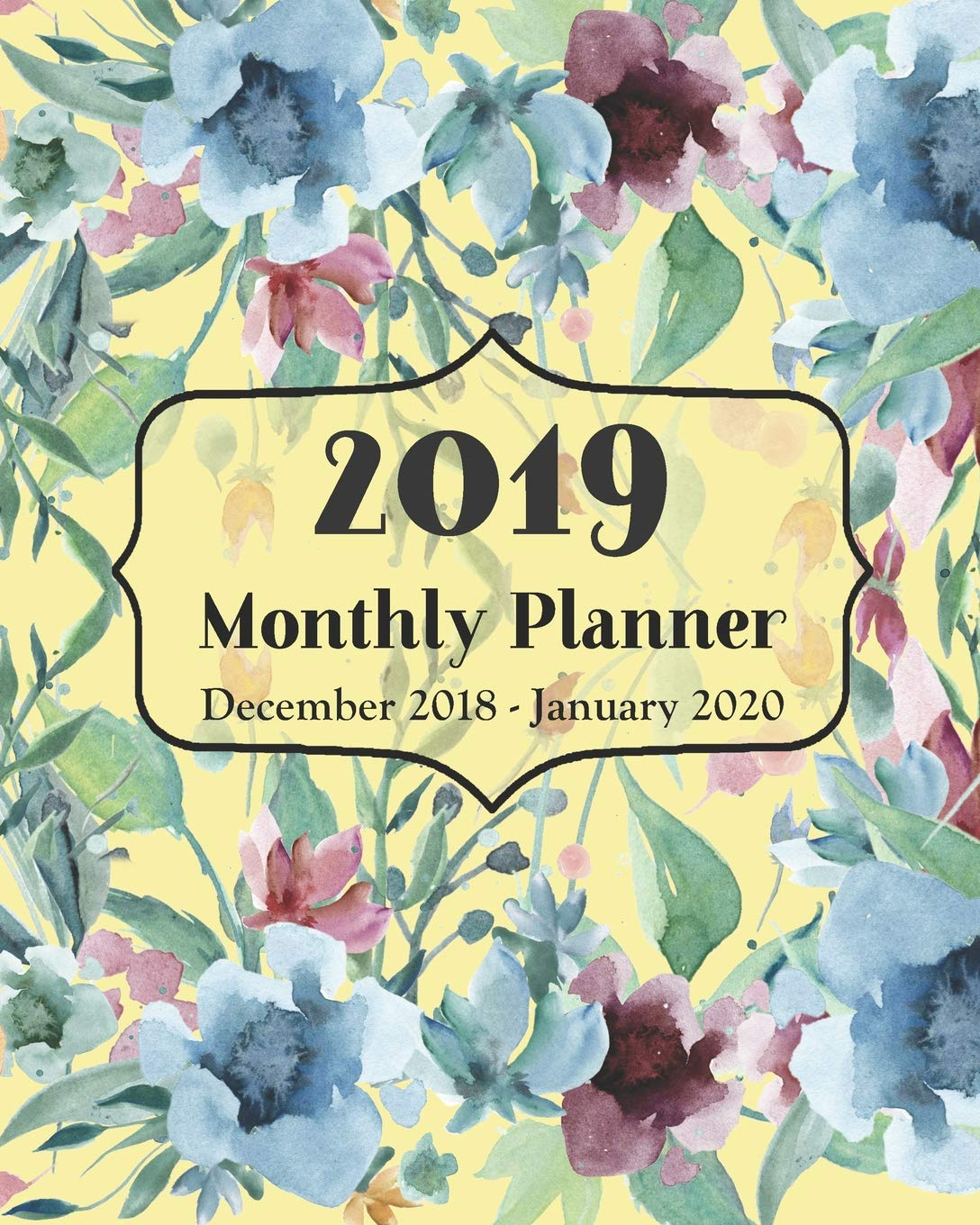 2019 Monthly Planner December 2018 - January 2020: 14 Month ...
