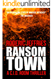 Ransom Town (C.I.D. Room Book 11)