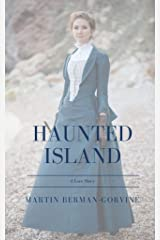 Haunted Island: A Love Story Kindle Edition