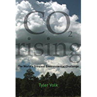 CO2 Rising: The World's Greatest Environmental Challenge (The MIT Press)