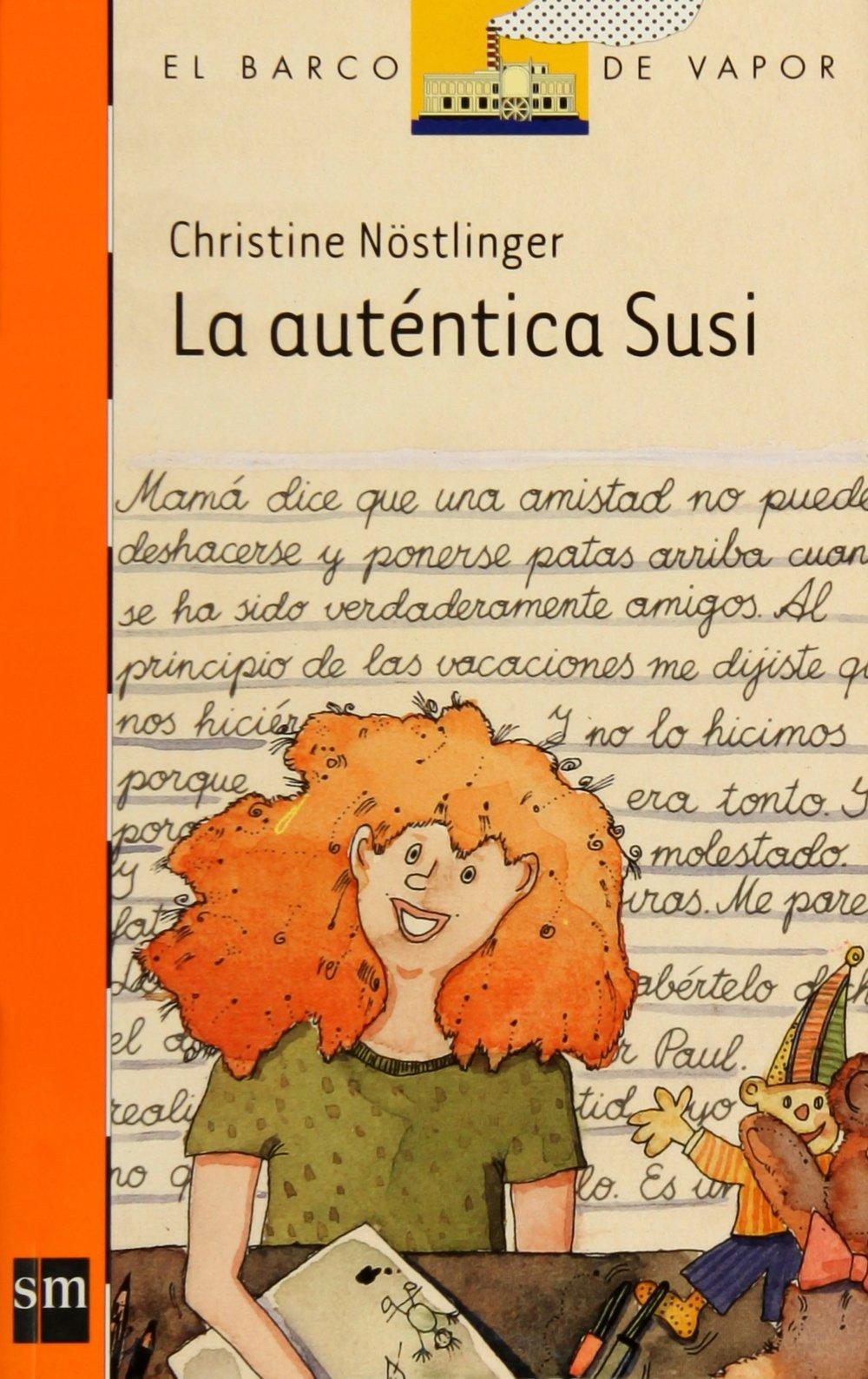 Read Online La auténtica Susi (El Barco de Vapor Naranja) PDF
