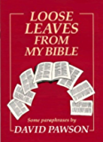 Loose Leaves from My Bible