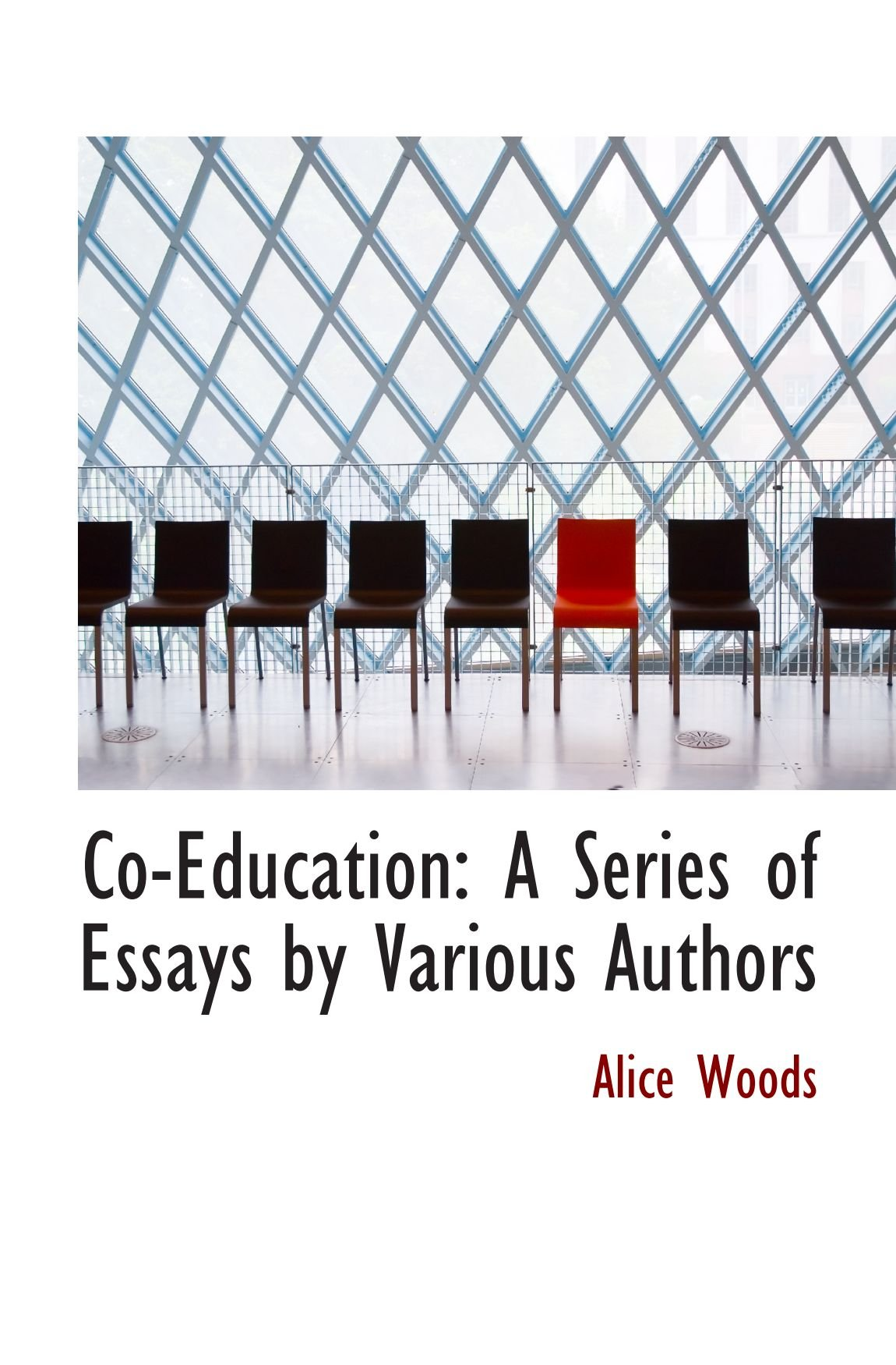 Read Online Co-Education: A Series of Essays by Various Authors pdf