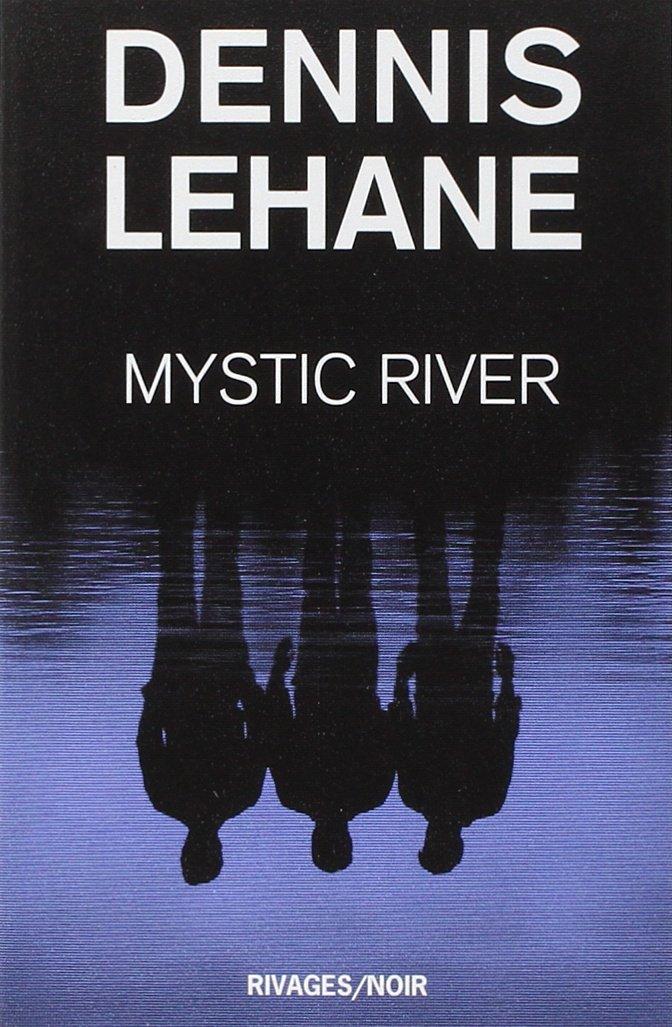 Download Mystic River By Dennis Lehane