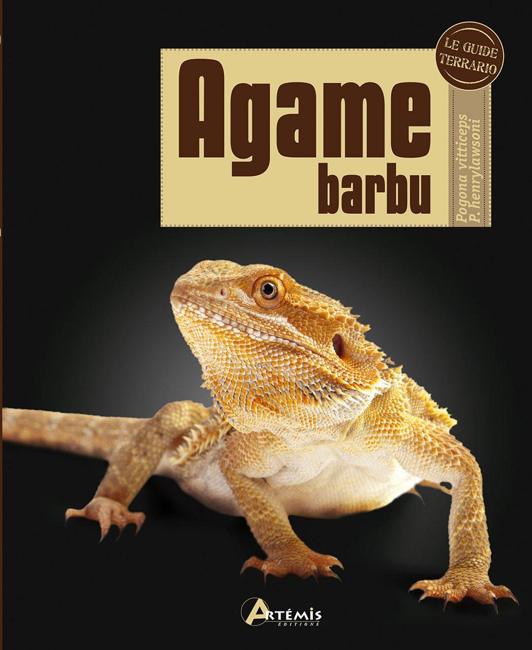 Agame barbu : Pogona vitticeps P. henrylawsoni Relié – 7 mai 2012 Philip Purser Anne Laudereau Editions Artémis 2816002543