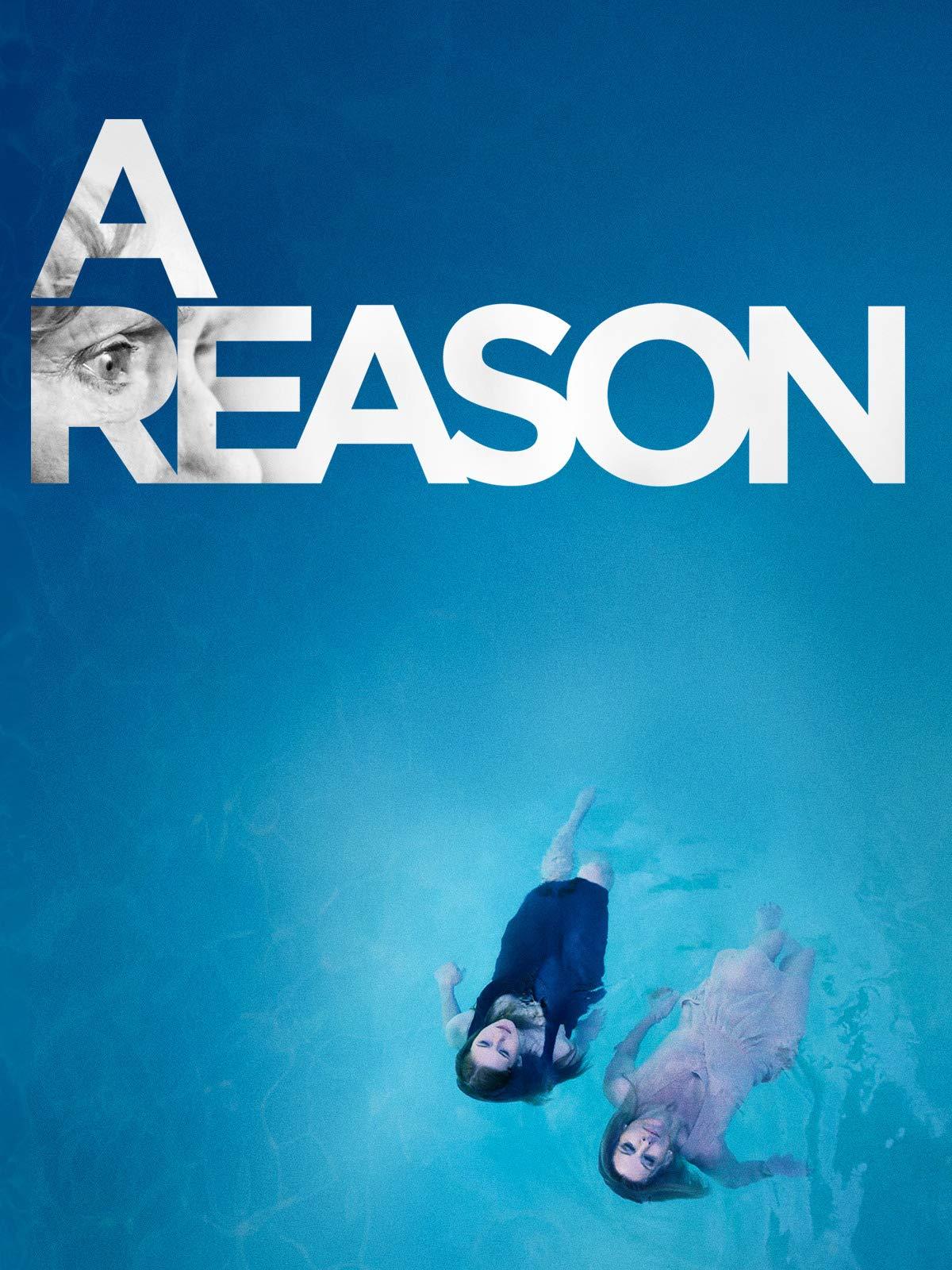 A Reason (2014) on Amazon Prime Video UK