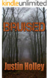 Bruised (Bruised Series Book 1)