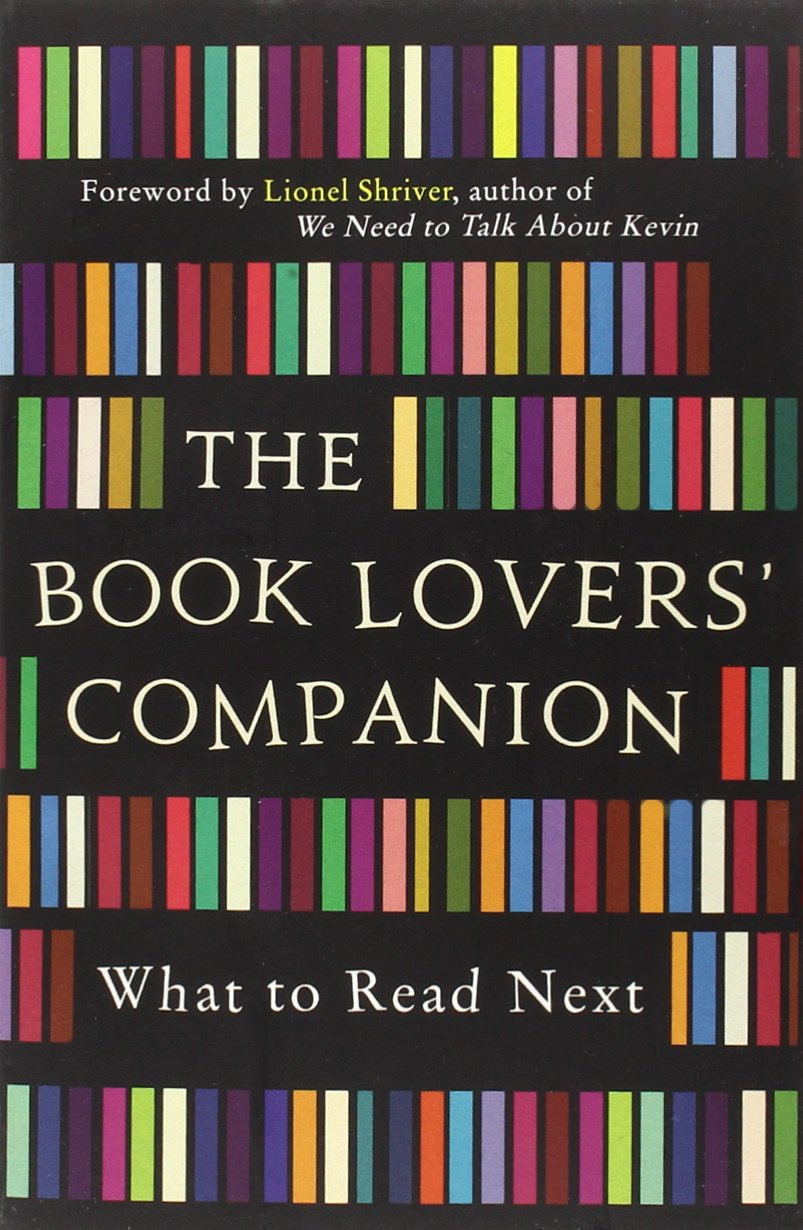 The Book Lovers'panion: What To Read Next: Amazon: Various:  9781843179603: Books