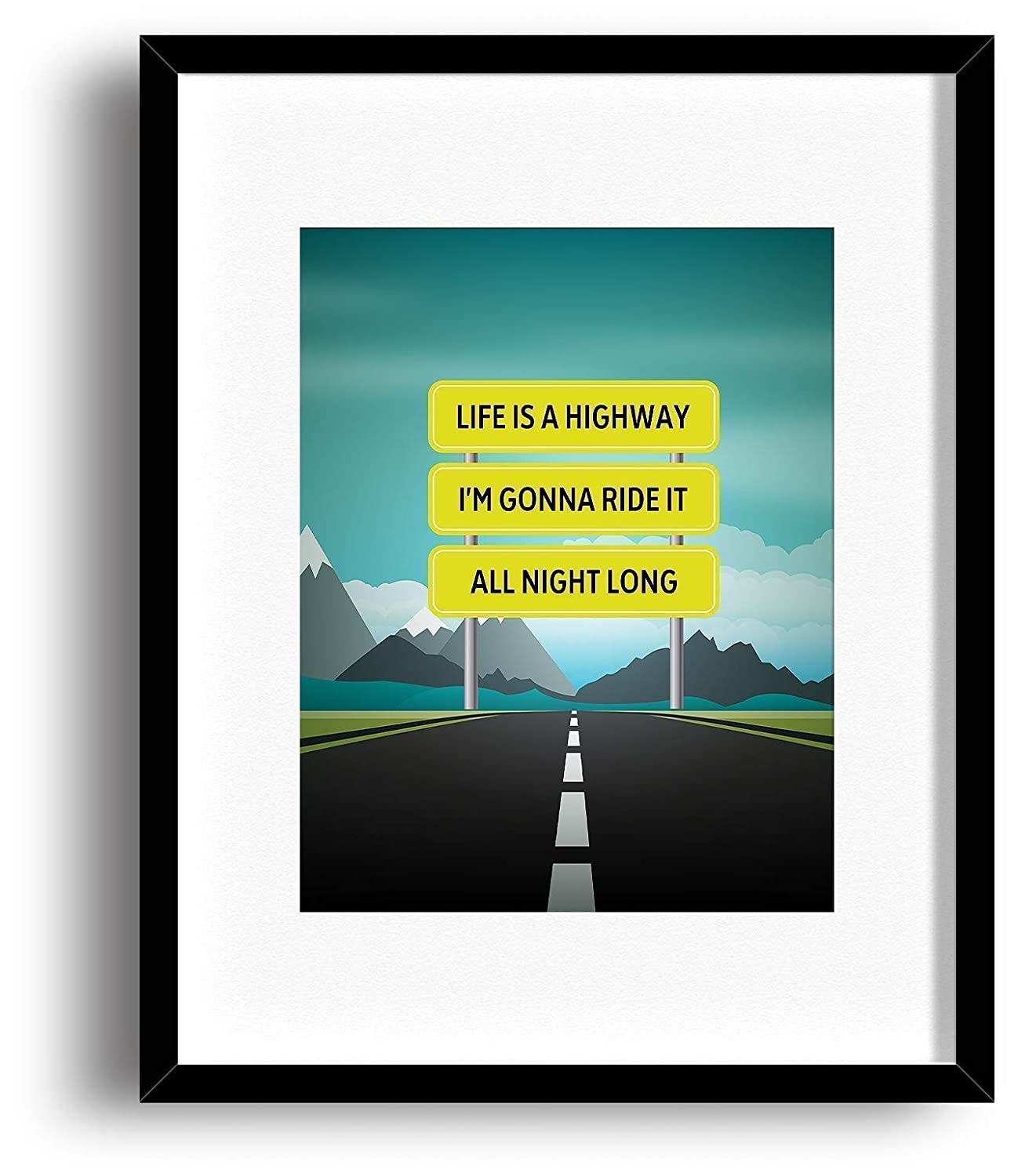 Amazon Com Life Is A Highway By Tom Cochrane Song Lyric Art Print Decor Classic Rock Music Quote Poster Handmade