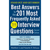 Best Answers to the 201 Most Frequently Asked Interview Questions, Second Edition