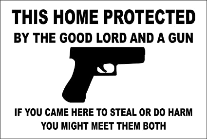 Stickerpirate This Home Protected By The Good Lord And A Gun Handgun 8 X 12 Metal Novelty Sign Aluminum