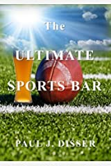 The Ultimate Sports Bar Kindle Edition
