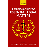 A Medic's Guide to Essential Legal Matters (English Edition)