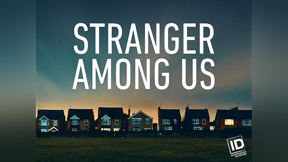 Stranger Among Us - Season 1