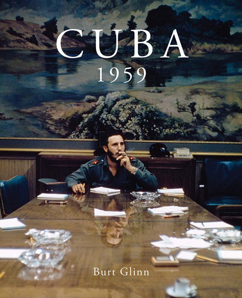 Read Online Burt Glinn: Cuba 1959 ebook