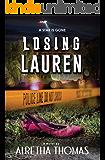 Losing Lauren (Detective Rachel Storme Book 2)