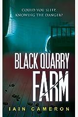 Black Quarry Farm: (DI Angus Henderson 8) Kindle Edition