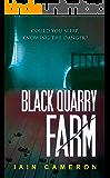 Black Quarry Farm: (DI Angus Henderson 8)