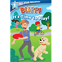 Blippi: It's Time to Play: All-Star Reader Pre-Level 1 (All-Star Readers)