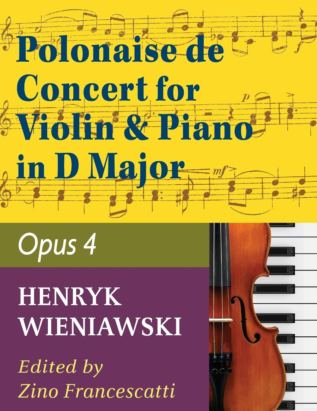 Wieniawski Henryk Polonaise De Concert In D Major Op 4 Violin And Piano By Francescatti International 9781974899548 Wieniawski Henryk Books