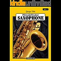 25 pièces faciles pour Saxophone (Alto Sax) vol. 1 (French Edition)