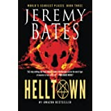 Helltown (World's Scariest Places - A gripping horror thriller)