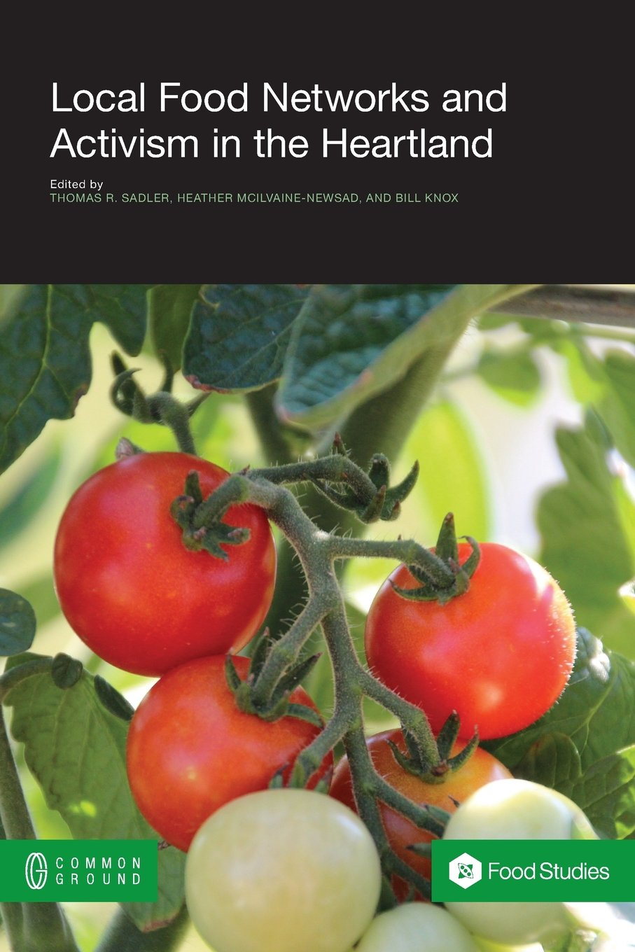Local Food Networks and Activism in the Heartland PDF