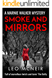 Smoke and Mirrors: The next instalment of the riveting Marnie Walker series (Marnie Walker Mysteries Book 7)