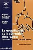 La réhabilitation de la déglutition chez l'adulte : Le point sur la prise en charge fonctionnelle