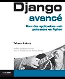 Django avancé: Pour des applications web puissantes en Python