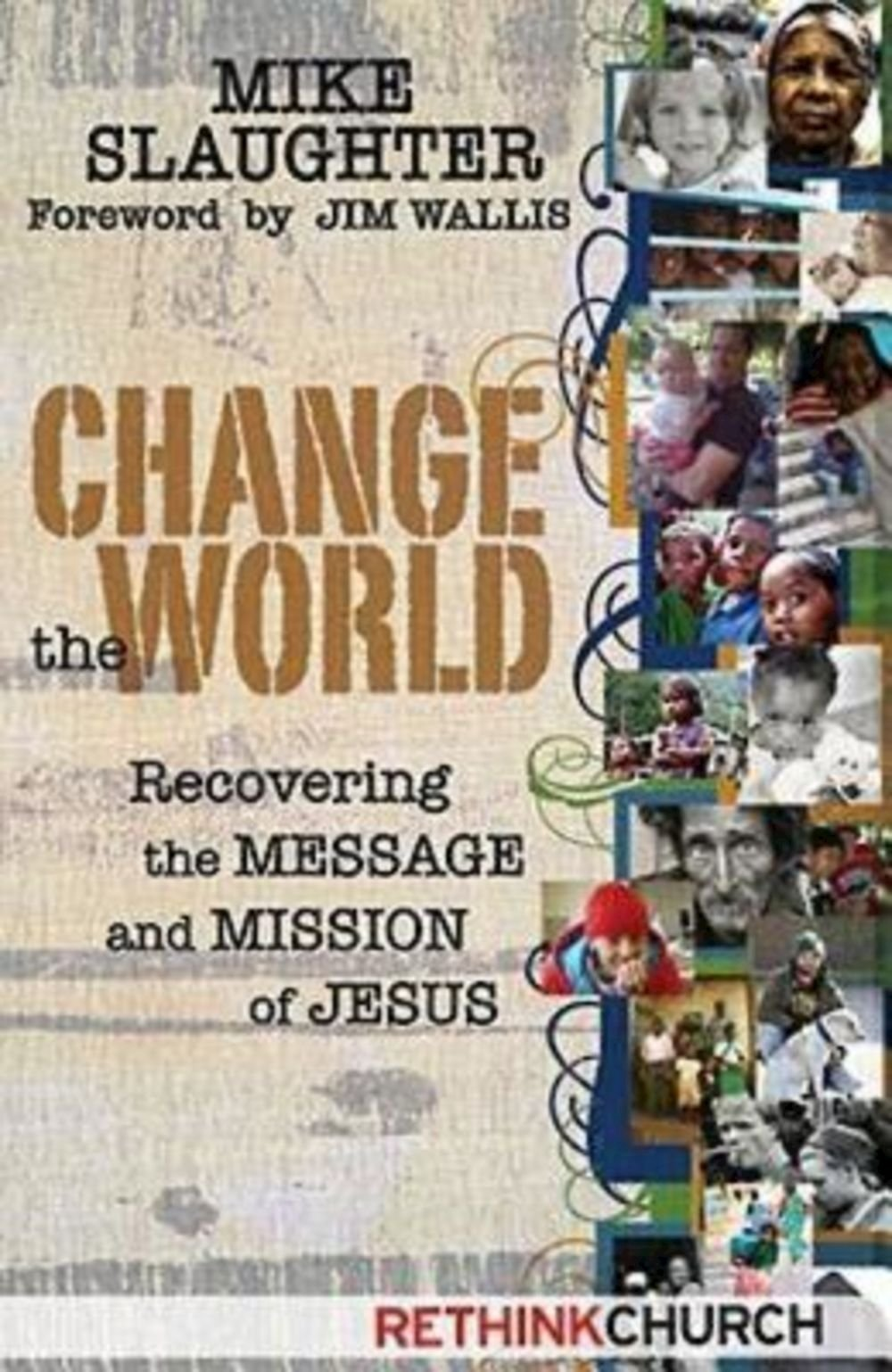 Download Change the World: Recovering the Message and Mission of Jesus pdf