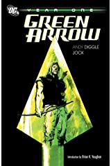 Green Arrow: Year One Kindle Edition