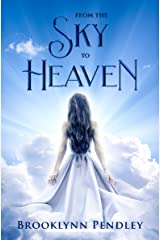 From the Sky to Heaven (Heavenly Chaos Book 2) Kindle Edition
