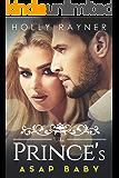 The Prince's ASAP Baby (English Edition)