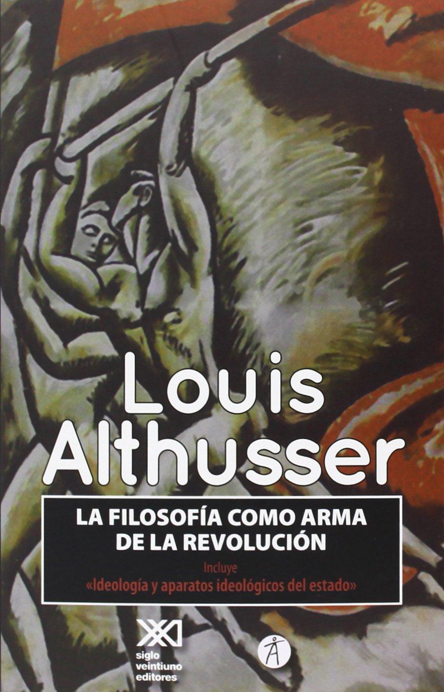 La filosofía como arma de la revolución (Spanish) Paperback – February 1,  2014