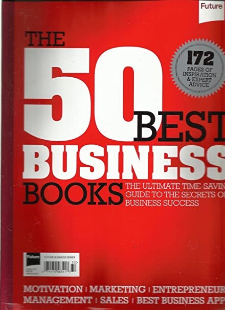 Amazon com : THE 50 BEST BUSINESS BOOKS, 2013 (172 PAGES OF